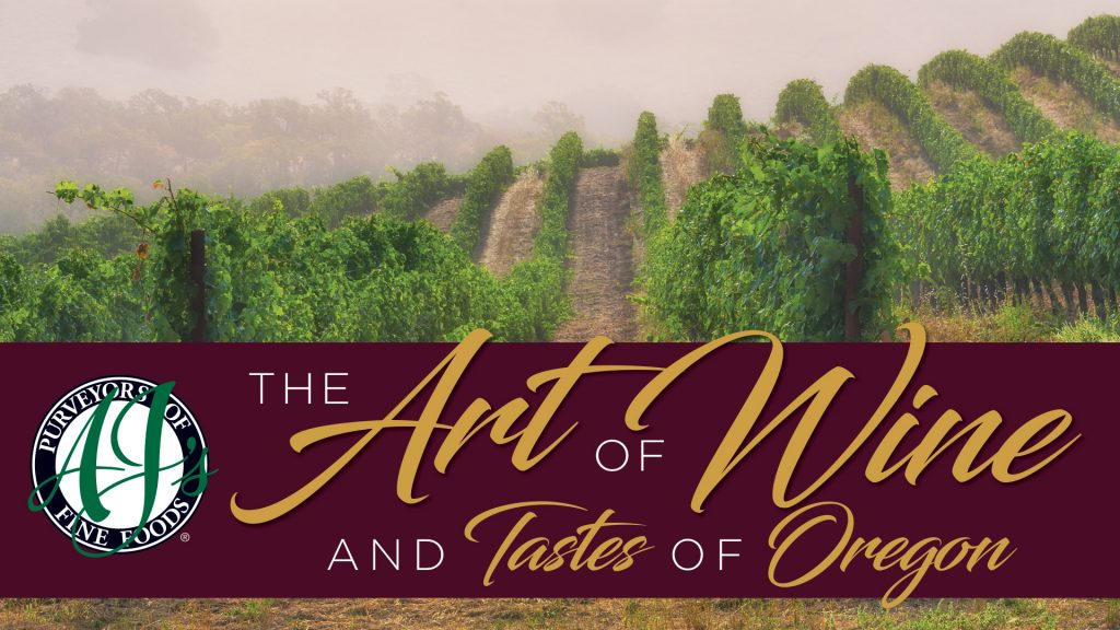 The Art of Wine and Tastes of Oregon